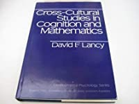 Cross-Cultural Studies in Cognition and Mathematics