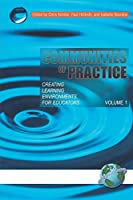 Communities of Practice - Vol. 1: Creating Learning Environments for Educators (NA)