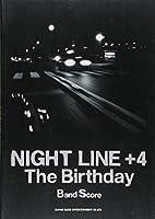 バンドスコア The Birthday/NIGHT LINE+4 (バンド・スコア)