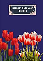 internet password logbook: a4 8.27x11.69 cute internet password book | cool internet password logbook paper with page numbers | internet password logbook | internet password notebook journal paper | tulip spring flower plant navy color