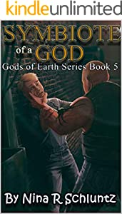 Symbiote of a God (Gods of Earth Series Book 5) (English Edition)