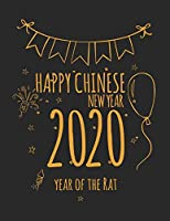 Composition Notebook: 8.5 x 11, Year of The Rat Happy Chinese New Year Gift Notebook 100 pages