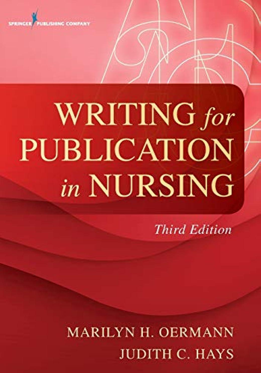 時代遅れこのアシストWriting for Publication in Nursing