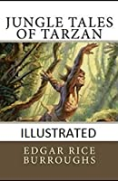 Jungle Tales of Tarzan Illustrated