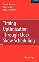 Timing Optimization Through Clock Skew Scheduling