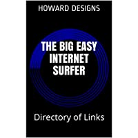 The Big Easy Internet Surfer: Directory of Links (English Edition)