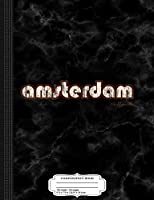 Amsterdam Holland Composition Notebook: College Ruled 9¾ x 7½ 100 Sheets 200 Pages For Writing