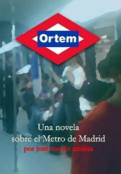 Ortem (Spanish Edition) by [Molina, José Martín]