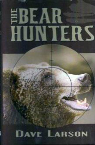 The Bear Hunters (English Edition)