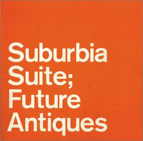 Suburbia Suite―Future Antiquesの詳細を見る