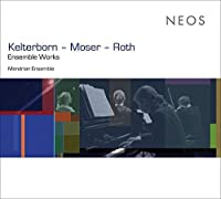 Ensemble Works by Kelterborn
