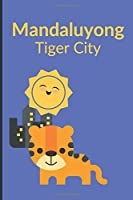 """Mandaluyong - Tiger City: Blank Diary for Writing, 6"""" x 9"""", Philippines Notebook, Pinoy Journal"""
