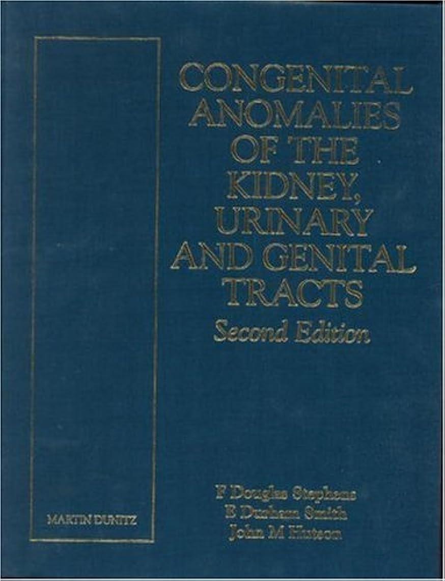 のりテロリストボタンCongenital Anomalies of the Kidney, Urinary and Genital Tracts, Second Edition
