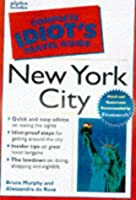 The Complete Idiot's Travel Guide to New York City (The Complete Idiot's Guide)