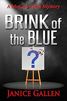 Brink of the Blue (Meg & Clyde Mysteries Book 3) by [Gallen, Janice]