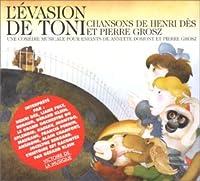 L'evasion De Toni