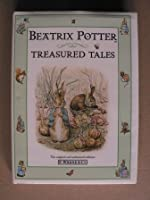Treasured Tales from Beatrix Potter: The Tale of Tom Kitten; the Tale of Mr. Jeremy Fisher; the Tale of Benjamin Bunny; the Tale of Pigling Bland (Special Sales)