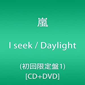 I seek / Daylight(初回限定盤1)(DVD付)