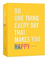 Do One Thing Every Day That Makes You Happy: A Journal (Do One Thing Every Day Journals)