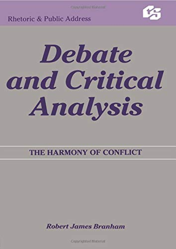 Download Debate and Critical Analysis (Routledge Communication Series) 0415515572