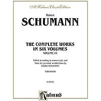 Schumann Complete Works (Kalmus Edition)
