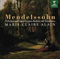 Mendelssohn: Praeludien & Fuge