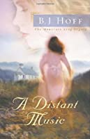 A Distant Music (The Mountain Song Legacy)