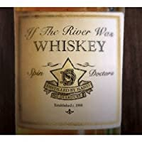 If the River Was Whiskey by Spin Doctors (2013-06-04)
