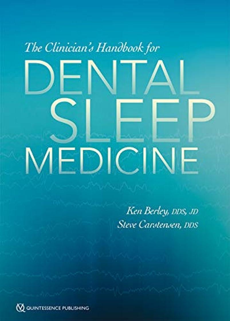 飲料絶え間ない走るThe Clinician's Handbook for Dental Sleep Medicine