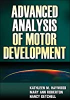 Advanced Analysis of Motor Development