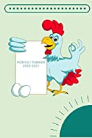 Monthly Planner 2020-2021: chicken monthly planner