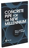 Concrete Pipe for the New Millennium (Astm Special Technical Publication)
