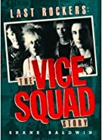 Last Rockers: The Vice Squad Story