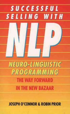 Download Successful Selling With Nlp: The Way Forward in the New Bazaar 0722529783