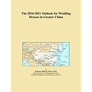 The 2016-2021 Outlook for Wedding Dresses in Greater China