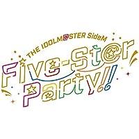 アイドルマスター SideM Five-St@r Party!!