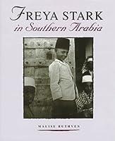 Freya Stark in South Arabia (Freya Stark Archives)