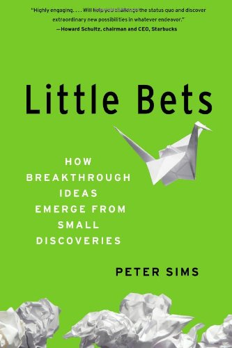 Little Bets: How Breakthrough Ideas Emerge from Small Discoveriesの詳細を見る