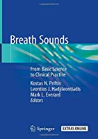 Breath Sounds: From Basic Science to Clinical Practice