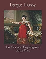 The Crimson Cryptogram: Large Print