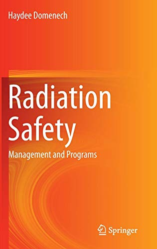Download Radiation Safety: Management and Programs 3319426699