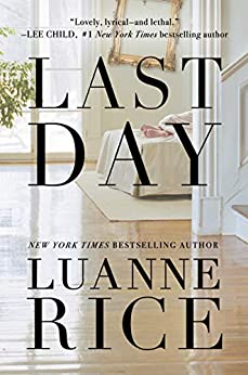 Last Day by [Rice, Luanne]