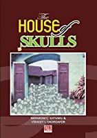 The House of Skulls: A Symbol of Warfare and Diplomacy in Pre-colonial Niger Delta and Igbo Hinterland