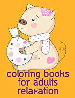 Coloring Books For Adults Relaxation: Art Beautiful and  Unique Design for Baby ,Toddlers learning (Woodland Animals)