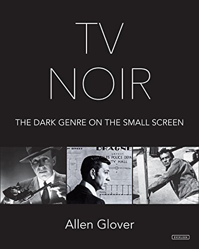 TV Noir: The Dark Genre on the...