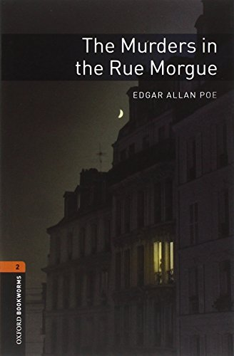 Murders In The Rue Morgue (Oxford Bookworms Library, Crime & Mystery)の詳細を見る