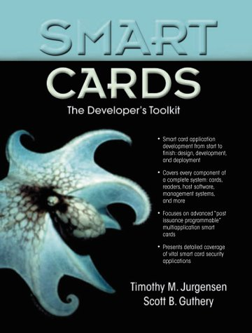Smart Cards: The Developer's Toolkit (Essential Guide)