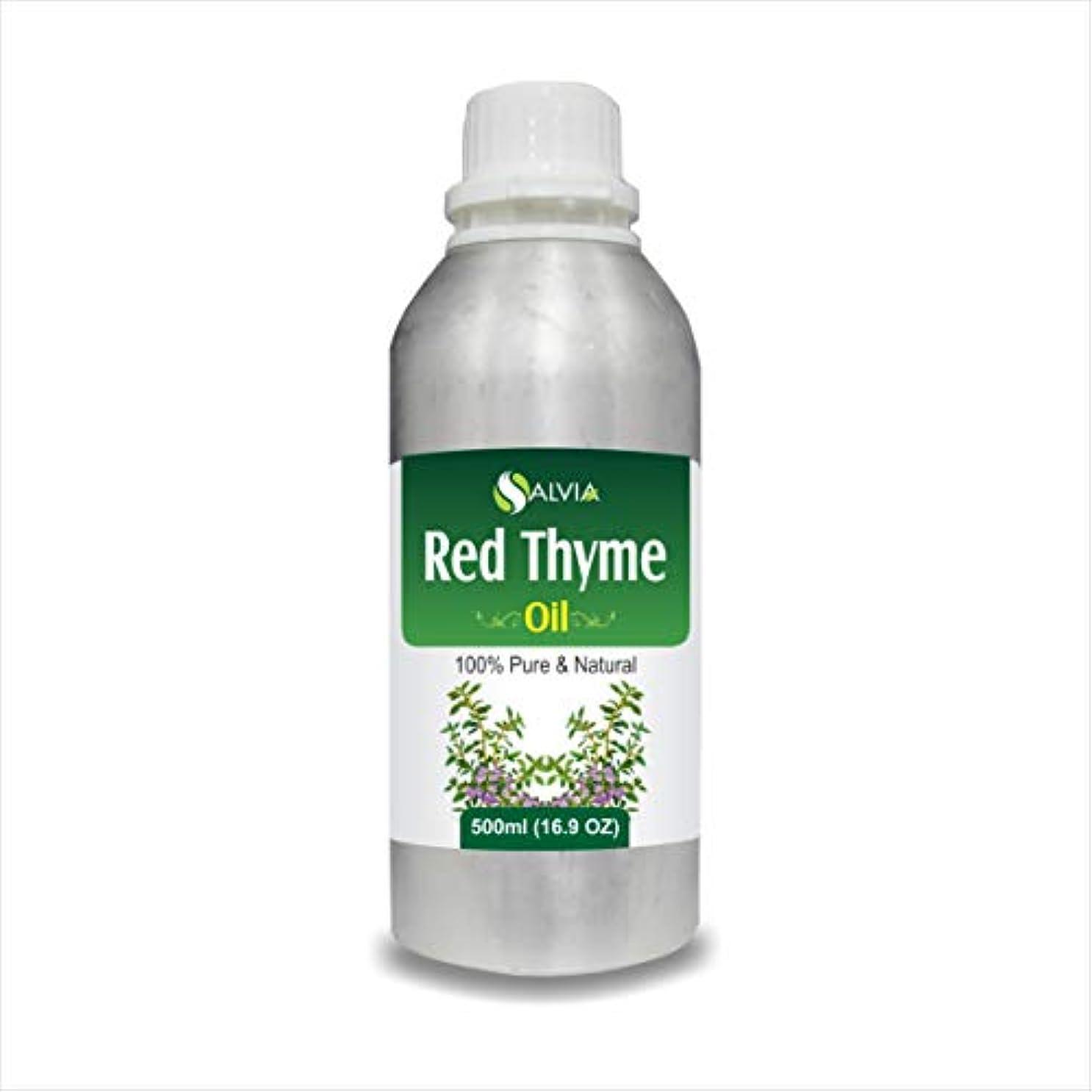 説得効能ある夢中RED Thyme Oil (Thymus VULGARIS) 100% Natural Pure Essential Oil (500ml)