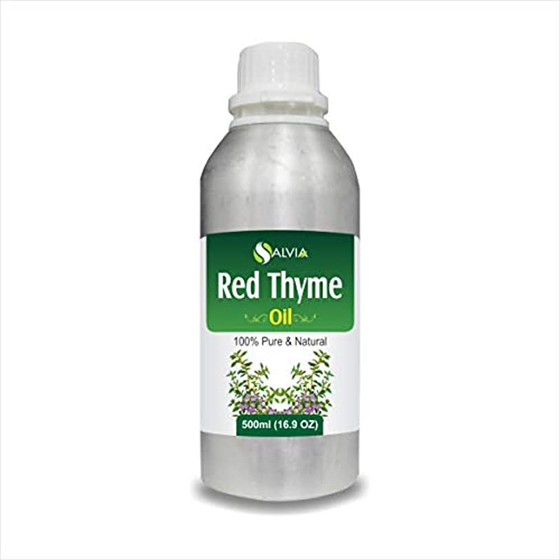 微弱正義生き物RED Thyme Oil (Thymus VULGARIS) 100% Natural Pure Essential Oil (500ml)