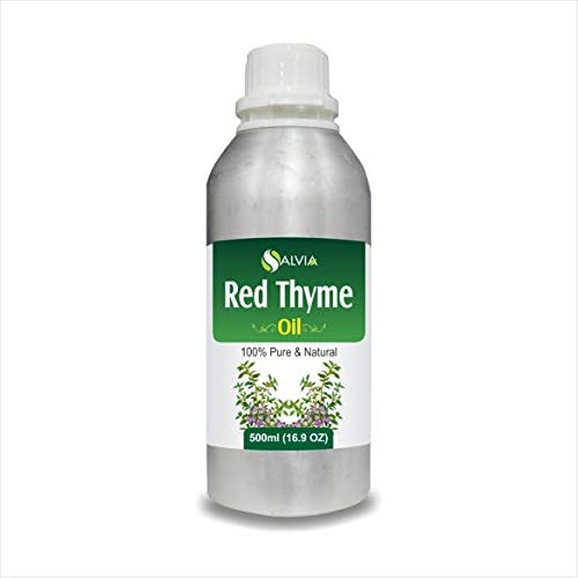 合成司令官団結するRED Thyme Oil (Thymus VULGARIS) 100% Natural Pure Essential Oil (500ml)